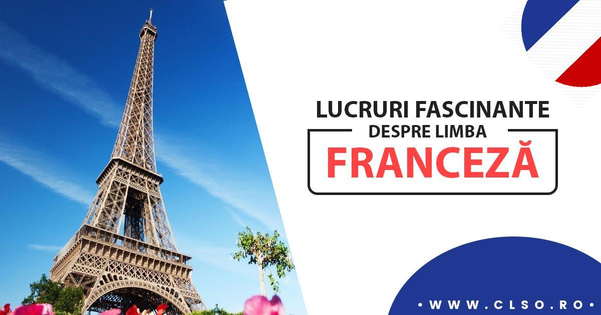 Lucruri fascinante pe care nu le ştiai despre limba franceză şi Franţa
