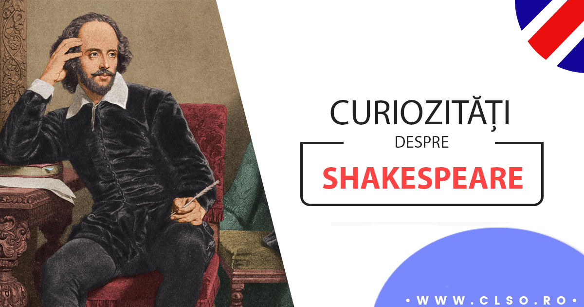 Știai că…? – 5 Curiozități despre Shakespeare pe care puțini le cunosc