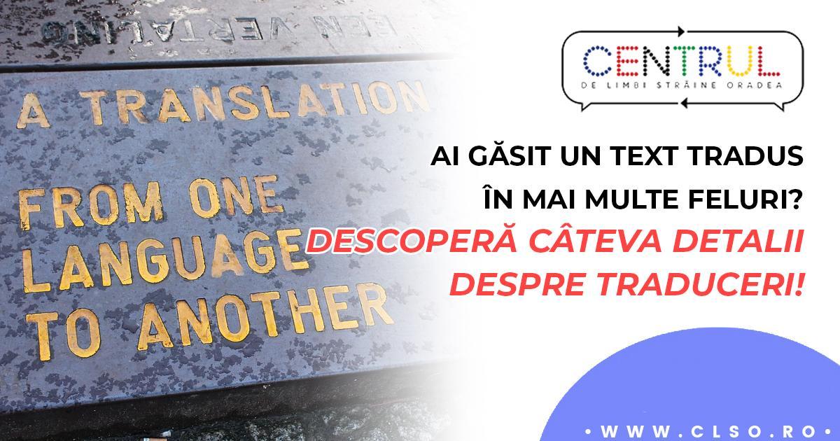 Traduceri și… traduceri… De ce lucrurile pot fi complicate dacă ai puțină experiență?